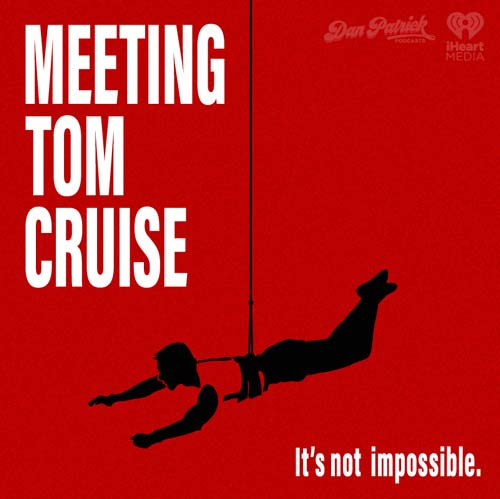 Meeting Tom Cruise Podcast