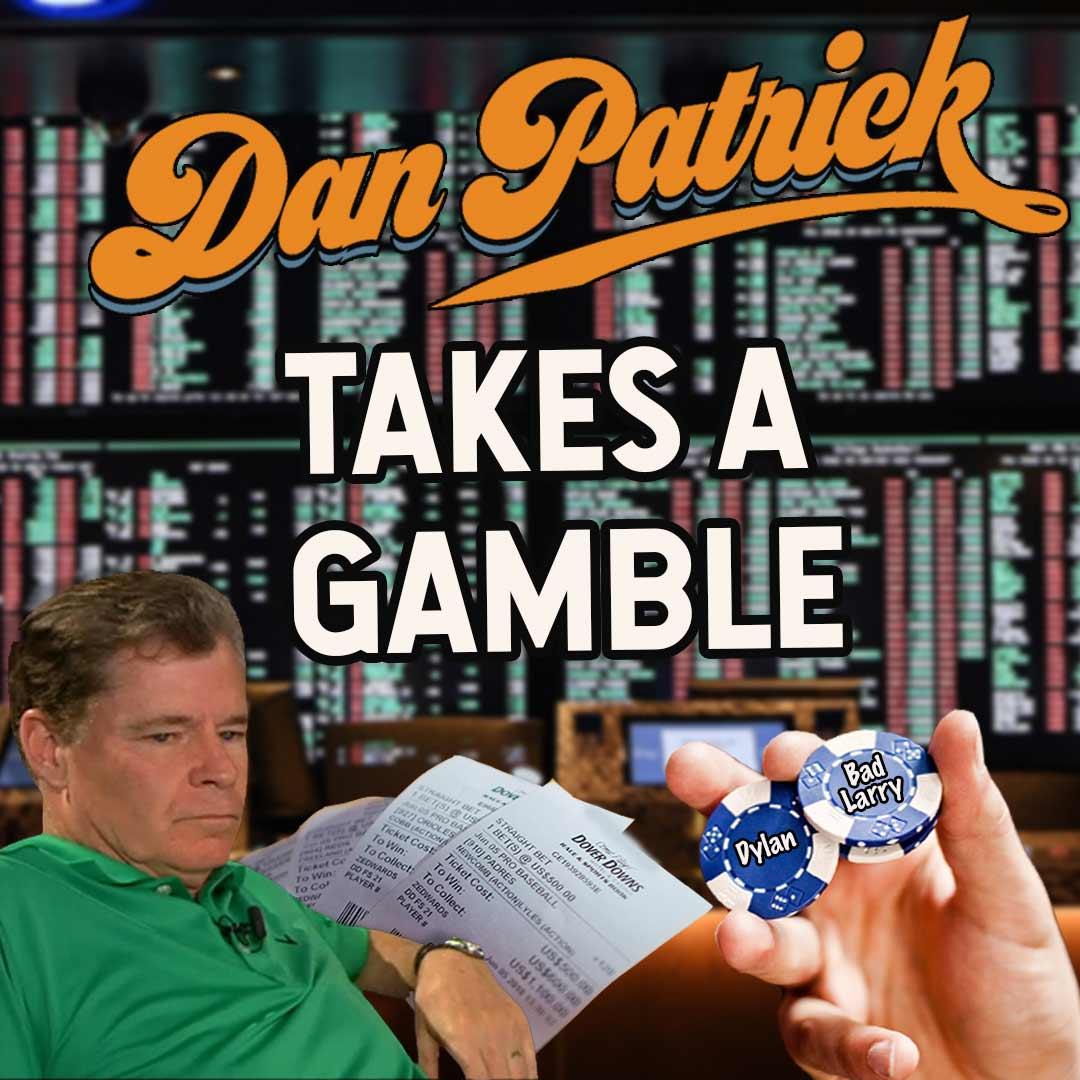Dan Patrick takes a gamble logo